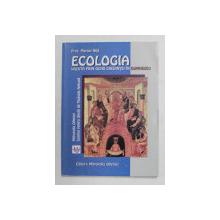 ECOLOGIA VAZUTA PRIN OCHII CREDINTEI IN DUMNEZEU de PROF . MARIAN NITA , 2005