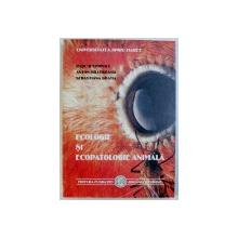 ECOLOGIE SI ECOPATOLOGIE ANIMALA de RADU IFTIMOVICI ...SEBASTIANA GRAMA , 2000