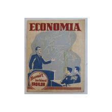 ECONOMIA  - REVISTA TRIMESTRIALA  EDITATA DE CASA NATIONALA DE ECONOMII SI CECURI POSTALE , ANUL VII , NR. 3 , OCTOMBRIE , 1942
