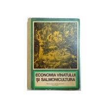 ECONOMIA VANATULUI SI SALMONICULTURA. MANUAL PENTRU ELEVII LICEELOR DE SPECIALITATE, ANII III SI IV de H. ALMASAN, C. POPESCU, P. DECEI  1971