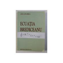 ECUATIA BREDICEANU de ANCA FLOREA , 2004