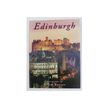 EDINBURG , photographs by COLIN BAXTER , text by HAMISH COGHILL , 1995