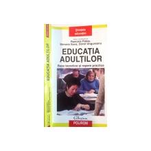 EDUCATIA ADULTILOR, BAZE TEORETICE SI REPERE PRACTICE de RAMONA PALOS, SIMONA SAVA, 2007