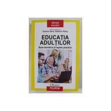 EDUCATIA ADULTILOR - BAZE TEORETICE SI REPERE PRACTICE , volum coordonat de SIMONA SAVA si RAMONA PALOS , 2019