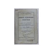EDUCATIA CETATENEASCA A TINERETULUI de GEORGE KERSCHENSTEINER , 1927