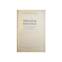 EDUCATIA ESTETICA de STEFAN BIRSANESCU si GEORGE VAIDEANU , 1961 , DEDICATIE*