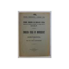 EDUCATIA FIZICA IN UNIVERSITATE - CONFERINTA de IULIU HATEGANU , 1934