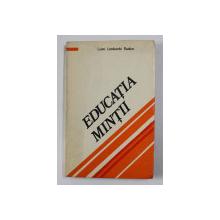EDUCATIA MINTII de LUCIO LOMBARDO RADICE , 1981