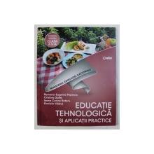 EDUCATIE TEHNOLOGICA SI APLICATII PRACTICE - MANUAL PENTRU CLASA A V - A de RAMONA - EUGENIA POPESCU ...DANIELA VLADUT , 2017 , CONTINE CD *
