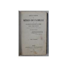 EDUCATION DES MERES DE FAMILLE , NEUVIEME EDITION , TOME PREMIER par L. AIME MARTIN , 1875