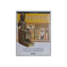EGIPTUL , DIN SERIA CIVILIZATII ANTICE , text de EVA BARGALLO ,  2007