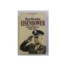 EISENHOWER VON WEST POINT INS WEISE HAUS von PIERS BRENDON , 1988