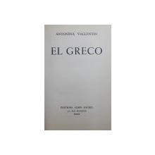 EL GRECO par ANTONINA VALLENTIN , 1954