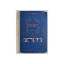 ELECTRICITATEA de THEODOR V. IONESCU , 1957
