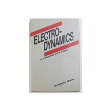 ELECTRODYNAMICS by YU.V. NOVOZHILOV and YU . A. YAPPA , 1981