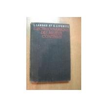 ELECTRODYNAMIQUE DES MILIEUX CONTINUS par L. LANDAU , E. LIFCHITZ , 1969
