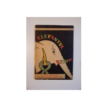 ELEFANTUL STIRB SI ALTE POVESTIRI EDUCATIV - SANITARE PENTRU COPII , 1962