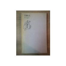 ELEGII de ALBIUS TIBULLUS si AUTORII CORPUSULUI TIBULIAN , 1988
