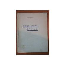 ELEGII PENTRU FIINTE MICI - EUGEN IONESCU 1931,contine dedicatia autorului