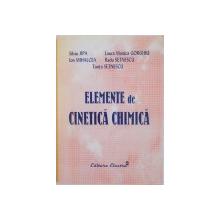 ELEMENTE DE CINETICA CHIMICA de SILVIU JIPA, TANTA SETNESCU, 2005