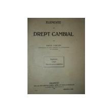 ELEMENTE DE DREPT CAMBIAL de MIHAIL PASCANU, BUC. 1912