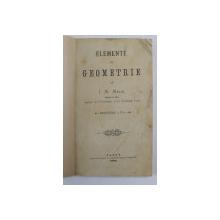 ELEMENTE DE GEOMETRIE de J. M. MELIK , 1882 , LIPSA COPERTE ORIGINALE