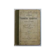 ELEMENTE DE GEOMETRIE DESCRIPTIVA PENTRU CLASA VII REALA de GH . PEIU PALADI , 1912