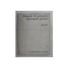 ELEMENTE DE GEOMETRIE DIFERENTIALA GLOBALA de DAN I. PAPUC si ADRIAN C. ALBU , 1973