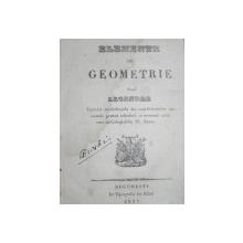 ELEMENTE DE GEOMETRIE  DUPA LEGENDE -BUC. 1837