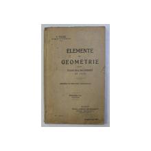 ELEMENTE DE GEOMETRIE PENTRU CLASA a - III - a SECUNDARA DE FETE ED. a - V - a de I. TUTUC