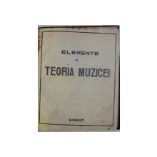 ELEMENTE DE TEORIA MUZICEI , CURS LITOGRAFIAT , EDITIE INTERBELICA