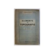 ELEMENTE DE TOTPOGRAFIE de I . PETRESCU - BURLOIU , 1942