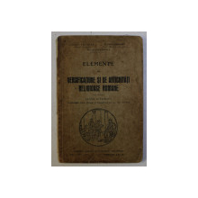 ELEMENTE DE VERSIFICATIUNE SI DE ANTICHITATI RELIGIOASE ROMANE CLASA a - VI - a LICEALA de IULIU VALAORI , G. POPA LISSEANU , CEZAR PAPACOSTEA , 1929