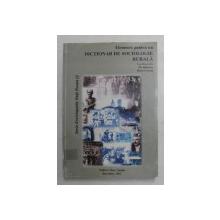 ELEMENTE PENTRU UN DICTIONAR DE SOCIOLOGIE RURALA - FENOMENE , PROCESE , DOCTRINE RURALE , coordonatori ILIE BADESCU si DARIE CRISTEA , 2003