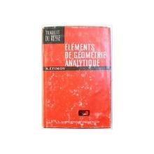 ELEMENTS DE GEOMETRIE ANALYTIQUE par N. EFIMOV , 1976