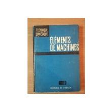 ELEMENTS DE MACHINES de V. DOBROVOLSKI, K. ZABLONSKI, S. MAK.... MOSCOU 1971