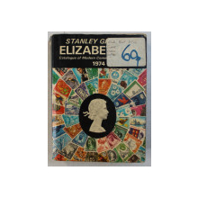 ELIZABETHAN POSTAGE STAMP CATALOGUE 1974  by STANLEY GIBBONS , 1973