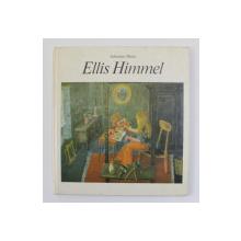 ELLIS HIMMEL , erzahlt und gemalt von JOHANNES HELM , 1981