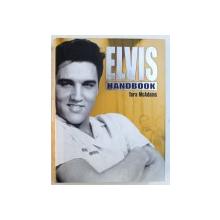 ELVIS HANDBOOK by TARA MCADAMS , 2004