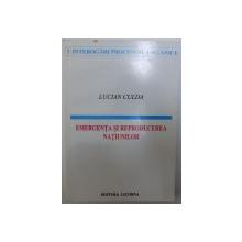 EMERGENTA SI REPRODUCEREA NATIUNILOR de LUCIAN CULDA , 1996