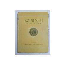 EMINESCU - EDITIE BIBLIOFILA ILUSTRATA , 1944 , EXEMPLAR 127 DIN 2000