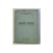 EMUNOT VADEOT - UN INTELEPT DIN BABILON de DAVID SAFRAN , 1943 , DEDICATIE*