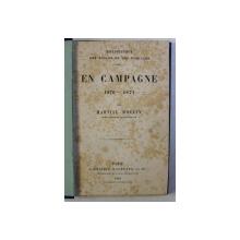 EN CAMPAGNE ( 1870 - 1871 ) par MARTIAL MOULIN , 1881