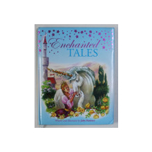 ENCHANED TALES , written and illustrated by JOHN PATIENCE