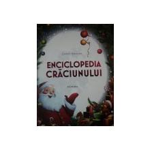 ENCICLOPEDIA CRACIUNULUI de GERRY BOWLER