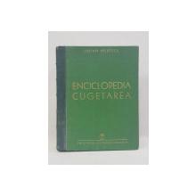 ENCICLOPEDIA CUGETAREA de LUCIAN PREDESCU - BUCURESTI, 1940