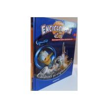 ENCICLOPEDIA DISNEY, CALATORI SI EXPLORATORI, VOL. VI, EDITIE DE LUX, 2008