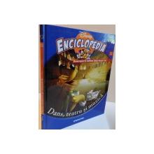 ENCICLOPEDIA DISNEY, DANS, TEATRU SI MUZICA, VOL. XXII, EDITIE DE LUX, 2008