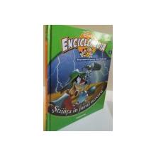 ENCICLOPEDIA DISNEY, STIINTA IN JURUL NOSTRU, VOL. VIII, EDITIE DE LUX, 2008