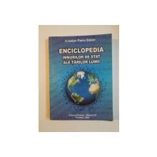 ENCICLOPEDIA IMNURILOR DE STAT ALE TARILOR LUMII de CRISTIAN PETRU BALAN , 2008